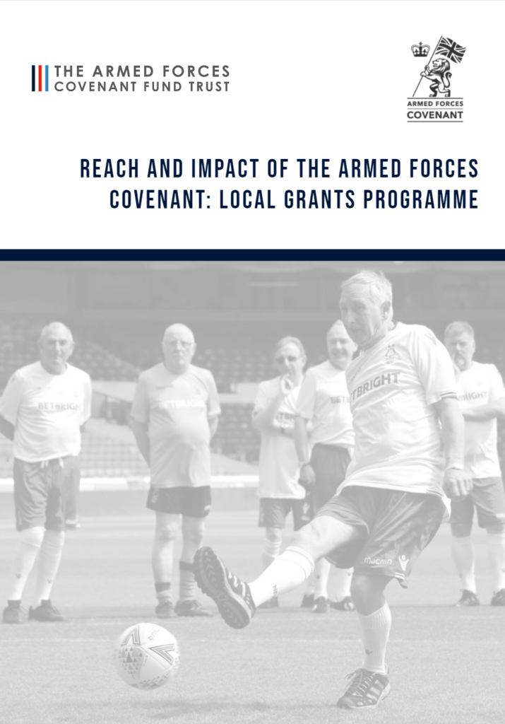 Front cover of the Reach and Impact of the Armed Forces Covenant: Local Grants Programme report. The cover picture shows a group of older veterans playing football